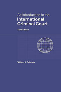 An-Introduction-to-the-International-Criminal-Court-by-Schabas-William-A-Hard