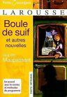 Boule de Suif: Et Autres Nouvelles by Guy de Maupassant (Paperback / softback, 2007)
