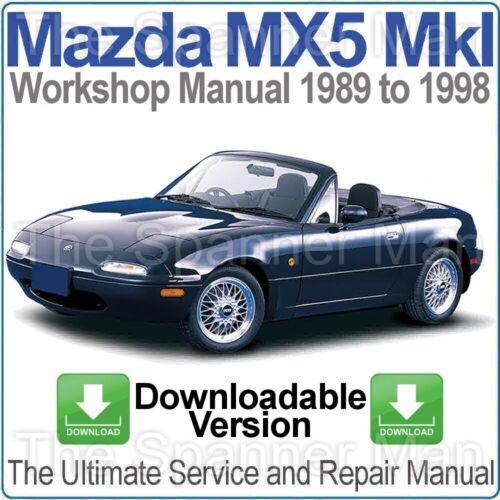 Mazda MX5 Miata Eunos MkI 1989-1998 Workshop Service and Repair Manual DOWNLOAD