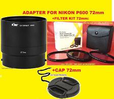 ADAPTER+FILTER KIT UV CPL FLD+LENS CAP 72mm> CAMERA NIKON COOLPIX P600 P610 B700