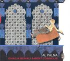 Al Palna [Slimline] * by Ghalia Benali/Bert Cornelis (CD, Jul-2009, Zimbraz Records)