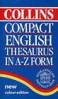 Collins Compact English Thesaurus: In A-Z Form by HarperCollins Publishers (Hardback, 1993)