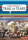 A Timeline History of the Trail of Tears by Alison Behnke (Hardback, 2015)