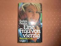 Eine Frau von vierzig, Roman von Evelyn Peters
