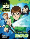 Ben 10 Alien Force Annual: 2010 by Egmont UK Ltd (Hardback, 2009)