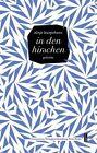 In den hirschen von Sünje Lewejohann (2013, Gebundene Ausgabe)