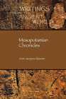 Mesopotamian Chronicles by Jean-Jacques Glassner (Paperback, 2004)
