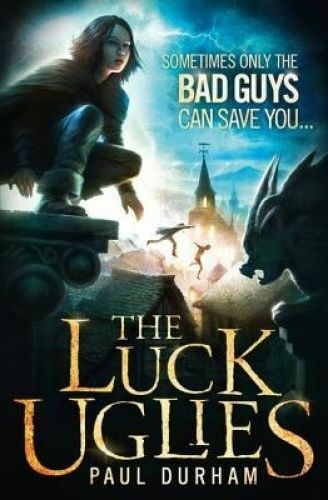 1 of 1 - The Luck Uglies by Paul Durham (Paperback, 2014)