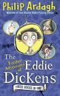 The Further Adventures of Eddie Dickens by Philip Ardagh (Paperback, 2014)