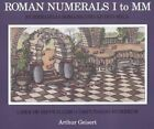 Roman Numerals I to MM by Arthur Geisert (Paperback, 1996)