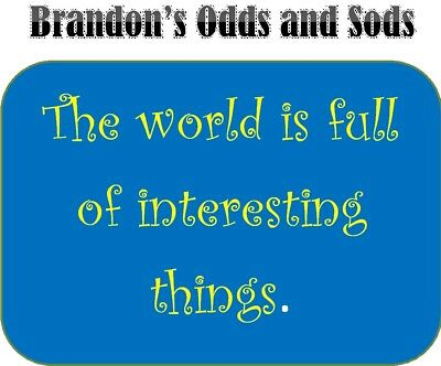 Brandon's Odds and Sods