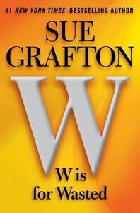 Kinsey-Millhone-Alphabet-W-Is-for-Wasted-by-Sue-Grafton-Like-New-Reduced