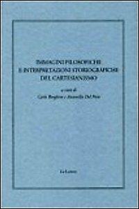 Immagini filosofiche e interpretazioni storiografiche del cartesianismo
