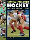Hockey: Skills, Techniques, Tactics by Jane Powell (Paperback, 2009)