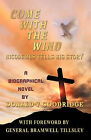 Come With The Wind - Nicodemus Tells His Story by Donald V Goodridge (Paperback, 2009)