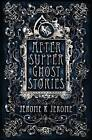 After-Supper Ghost Stories by Jerome K. Jerome (Paperback, 2016)