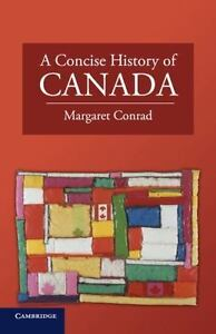 A-Concise-History-Of-Canada-cambridge-Concise-Histories-By-Margaret-Conrad