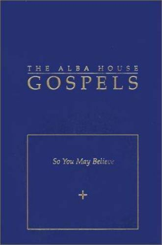 Alba House Gospels : So You May Believe - Pocket Edition by Mark A. Wauck