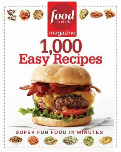 1 of 1 - Food Network Magazine 1,000 Easy Recipes : Super Fun Food in Minutes by Food Ne…