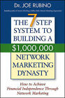 The 7-Step System to Building a $1,000,000 Network Marketing Dynasty: How to Achieve Financial Independence Through Network Marketing by Joe Rubino (Paperback, 2005)