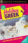Holiday Greek by Hara Garoufalia-Middle (Paperback, 1995)