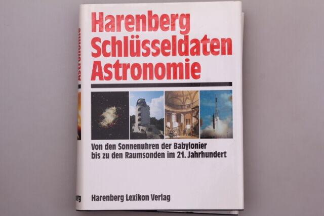 136480 HARENBERG SCHLÜSSELDATEN ASTRONOMIE Sonnenuhren Babylonier bis Raumsonde