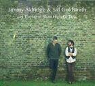 Let the Wind Blow High or Low by Jimmy Aldridge/Sid Goldsmith (CD, Oct-2014, Fellside Recordings)