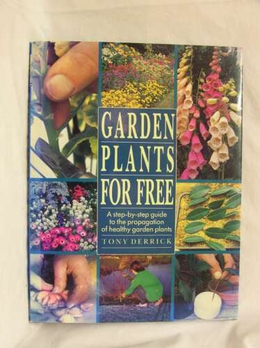 1 of 1 - Garden Plants for Free, Derrick, Tony, Good Book