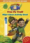 Tree Fu Tom: Tree Fu Trail! Wipe-clean Activity Book by Random House Children's Publishers UK (Paperback, 2014)