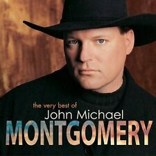 The Very Best of John Michael Montgomery by MONTGOMERY,JOHN MICHAEL