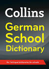 Collins German School Dictionary: Trusted Support for Learning by Collins Dictionaries (Paperback, 2015)