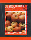 The Stamp Collection Cookbook: A Sensational New Approach to Healthy Eating with Over 100 Wheat-free and Dairy-free Recipes by Elizabeth Buxton, Terence Stamp (Paperback, 2000)