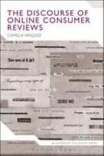Bloomsbury Discourse: The Discourse of Online Consumer Reviews by Camilla...