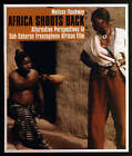 Africa Shoots Back: Alternative Perspectives in Sub-Saharan Francophone African Film by Melissa Thackway (Paperback, 2003)