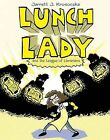 Lunch Lady and the League of Librarians by Jarrett Krosoczka (Hardback, 2009)