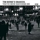 You've Been Watching Me 0602547222985 by Tim's Snakeoi Berne CD