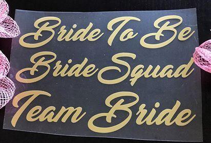 Bride Bridesmaid Team Bride Iron On Transfer Vinyl for Eye Masks Wedding Party