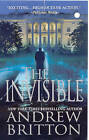 The Invisible by Andrew Britton (Paperback, 2009)