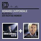 HOWARD CARPENDALE - 2 FOR 1: ALLES O.K./DER RICHTIGE MOMENT 2 CD NEU