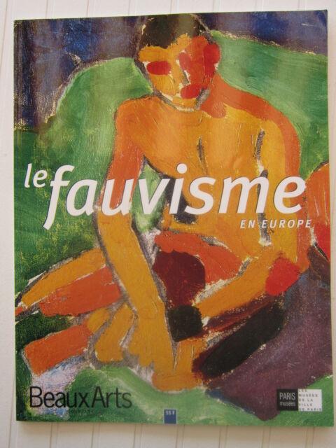 BEAUX ARTS hors série/ Le Fauvisme en Europe