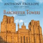 Barchester Towers by Anthony Trollope (CD-Audio, 2012)