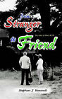 From Stranger to Friend: The Story of Peter, No 95 by Stephen J. Heward (Paperback, 2006)