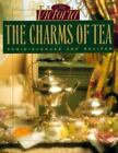 Charms of Tea by Victoria Magazine Editors (1991, Hardcover)