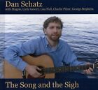 The Song And The Sigh by Dan Schatz (CD)