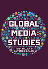 Global Media Studies by Marwan M. Kraidy, Toby Miller (Paperback, 2016)