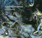 Alberto Posadas: Liturgia fractal (CD, Jul-2009, Kairos)