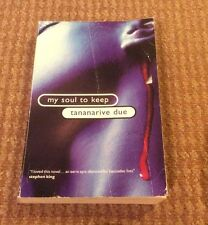 My Soul to Keep by Tananarive Due (Paperback, 1997)