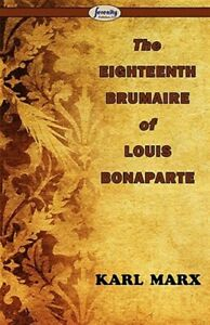 Eighteenth-Brumaire-of-Louis-Bonaparte-Paperback-by-Marx-Karl-Brand-New-F