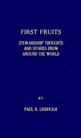 First Fruits  Stewardship Thoughts and Stories from Around the World