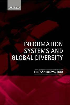 Information Systems and Global Diversity by Avgerou, Chrisanthi